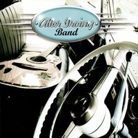 Chained To The Wind — Alter Irving Band