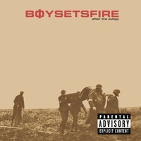 After The Eulogy — BoySetsFire