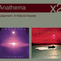 A Natural Disaster / Judgement — Anathema