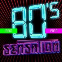 80's Sensation — 80s Greatest Hits, 80's D.J. Dance, 80s Unforgettable Hits, 80's D.J. Dance|80s Greatest Hits|80s Unforgettable Hits