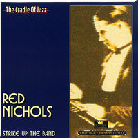 Strike Up The Band — Red Nichols