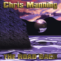 The Road Back — Chris Manning