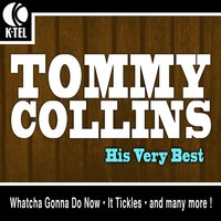 Tommy Collins - His Very Best — Tommy Collins