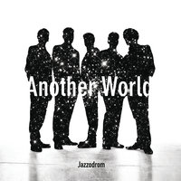 Another World — Jazzodrom