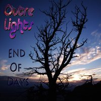 End Of Days — Outre Lights