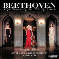 The Claremont Trio: Beethoven's Triple Concerto, Op. 56 and Trio, Op. 1, No. 1 — San Francisco Ballet Orchestra, Martin West, Claremont Trio, Людвиг ван Бетховен