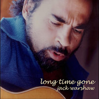 Long Time Gone — Jack Warshaw