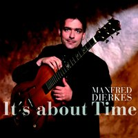 It's About Time — Manfred Dierkes