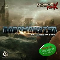Robomonster Feat Whiskey Pete — Robopunx