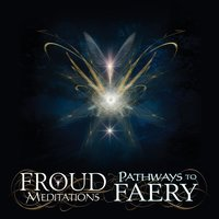 Froud Meditations: Pathways to Faery — Wendy Froud