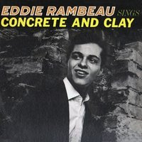 Sings Concrete and Clay — Eddie Rambeau