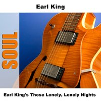 Earl King's Those Lonely, Lonely Nights — Earl King
