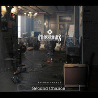 Second Chance — Crossroads