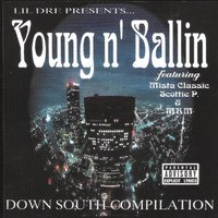 Young n' Ballin' — Lil Dre