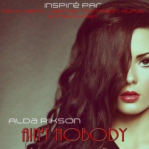 Alda Rikson - Ain't Nobody