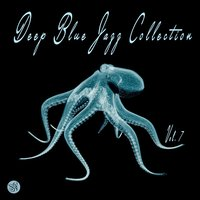 Deep Blue Jazz Collection, Vol. 7 — сборник
