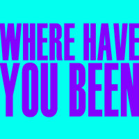 Where Have You Been - Single — Hit Masters