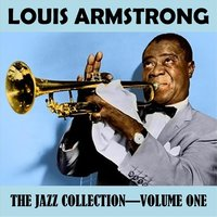 The Jazz Collection Vol. 1 — Louis Armstrong
