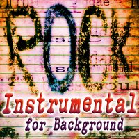 Rock Instrumental for Background. — сборник