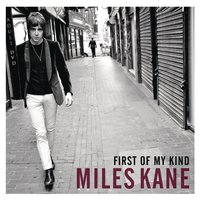 First of My Kind EP — Miles Kane
