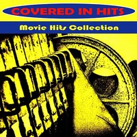 Movie Hits Collection — Covered in Hits