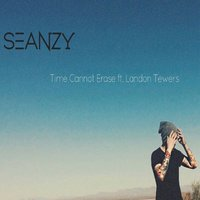Time Cannot Erase — Landon Tewers, Seanzy