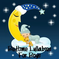 Bedtime Lullabies for Boys — Sleepyhead Orchestra, Sleephead Orchestra