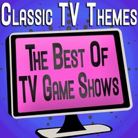 Classic TV Themes - The Best Of TV Game Shows — TV Theme Band