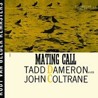 Mating Call — Tadd Dameron, John Coltrane