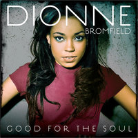 Good For The Soul — Dionne Bromfield