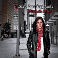 Quit Running Away — Michelle Reed