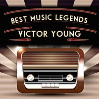 Best Music Legends — Victor Young