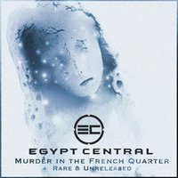 Murder in the French Quarter — Egypt Central
