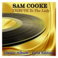 Tribute to the Lady — Sam Cooke, Джордж Гершвин