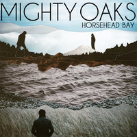 Horsehead Bay — Mighty Oaks