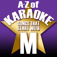 "A-Z of Karaoke - Songs That Start with ""M"" — Karaoke Collective"