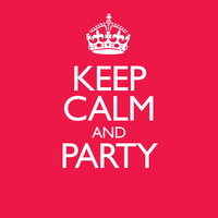 Keep Calm & Party — сборник