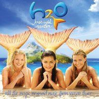 H2O - Just Add Water (Music From Series Three) — H2O - Plötzlich Meerjungfrau!