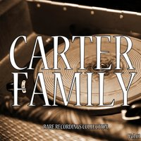 The Complete Carter Family Collection, Vol. 1 — The Carter Family