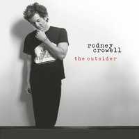The Outsider — Rodney Crowell