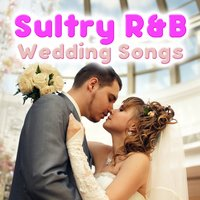 Sultry R&B Wedding Songs — Dash of Honey