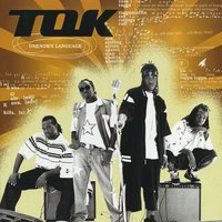 Unknown Language — T.O.K., Tok