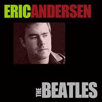The Beatles — Eric Andersen