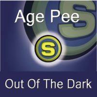 Out of the Dark — Age Pee