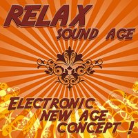 Relax Sound Age - Electronic New Age Concept — Astor
