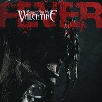 Fever U2014 Bullet For My Valentine