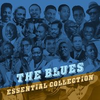 The Blues - Essential Collection — сборник