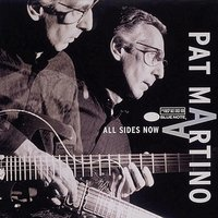 All Sides Now — Pat Martino