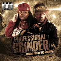 Professional Grinder Ft Cassidy — Nubian