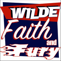 Wilde, Faith and Fury — Marty Wilde, Billy Fury, Adam Faith, Marty Wilde, Adam Faith and Billy Fury